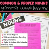 Nouns: Common and Proper | Full Week Lesson Plans