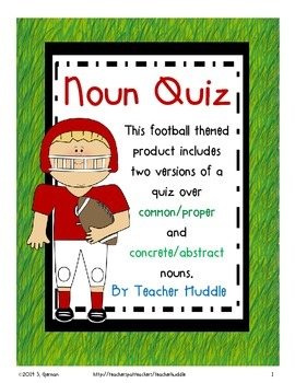 Nouns - Common/Proper & Concrete/Abstract
