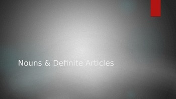 Nouns & Definite Articles