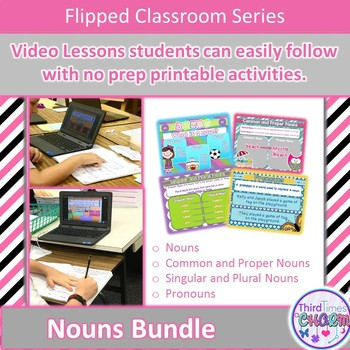 Nouns For The Flipped Classroom Bundle