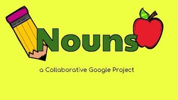 Nouns: Google Slides Template! (Grammar, Parts of Speech)