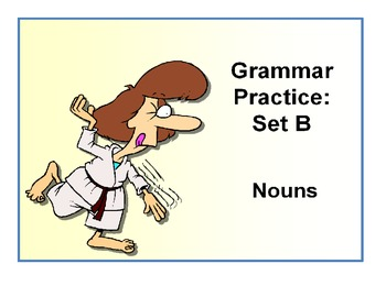 Nouns- Grammar Practice B