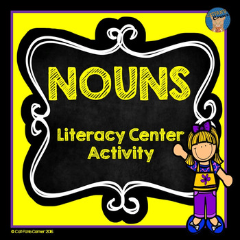 Singular and Plural Nouns Literacy Center