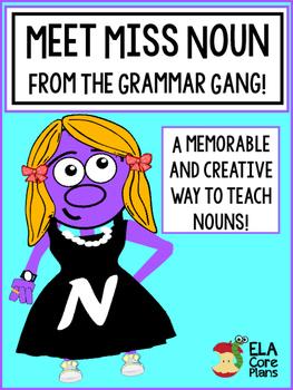Nouns ~ Meet Miss Noun!