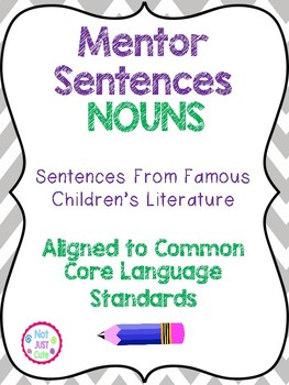 Nouns Mentor Sentences Bundle