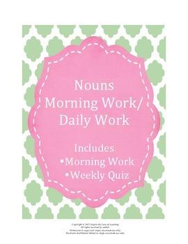 Nouns Morning Work / Daily Work