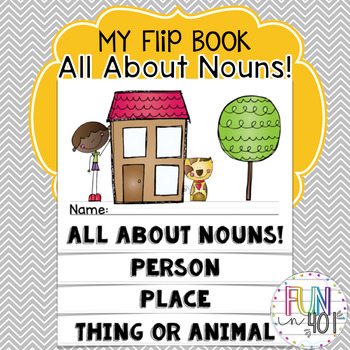 Nouns! My Flip Book