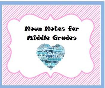 Noun Notes for Middle Grades