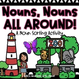 Nouns, Nouns, All Around! {sorting activity}