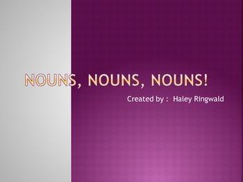Nouns, Nouns, Nouns!
