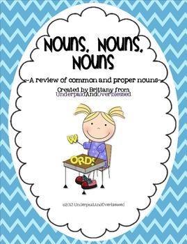 Nouns, Nouns, Nouns: Common and Proper Noun Review