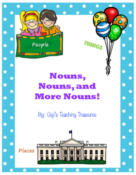 Nouns, Nouns, and More Nouns!