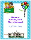 Nouns, Nouns, and More Nouns!
