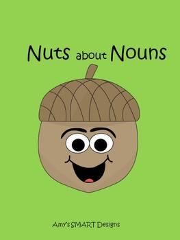 Nouns: Nuts About Nouns
