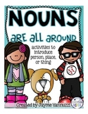 Nouns {Introduction to People, Places, and Things}