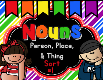 Nouns Person, Place, or Thing Sort