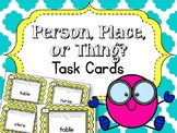 Nouns. Person, Place, or Thing? Task Cards.  English Langu