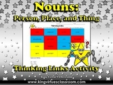 Nouns: Person, Place or Thing Thinking Links Activity #1 - King Virtue