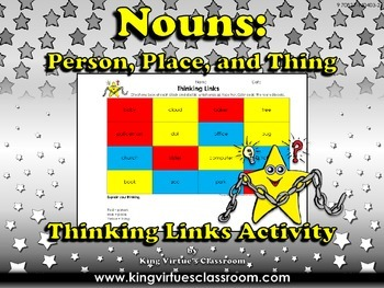Nouns: Person, Place or Thing Thinking Links Activity #2 - King Virtue