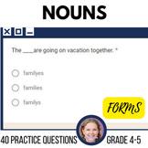Nouns Plurals ELA Test Prep Practice Self Grading Google Classroom |G4-5 (Forms)