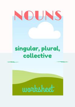Nouns Practice Worksheet: Singular, Plural, Collective