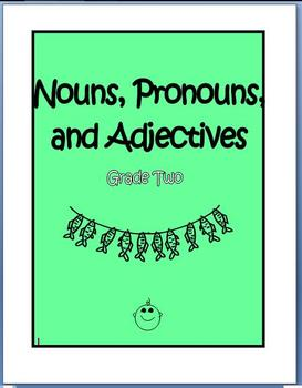Nouns, Pronouns, and Adjectives