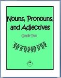 Nouns, Pronouns, and Adjectives