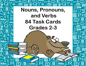 Nouns, Pronouns,and Verbs-A Classroom Resource for Grades 2-3-84 Task Cards
