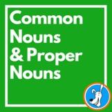 Common Nouns & Proper Nouns: Grammar PowerPoint 1