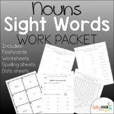 Nouns Sight Words Work Packet
