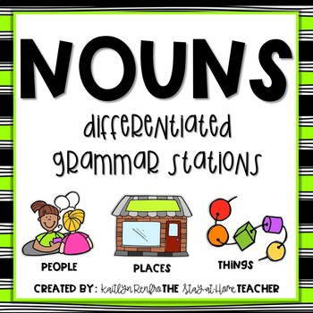 Nouns Stations for People Places and Things