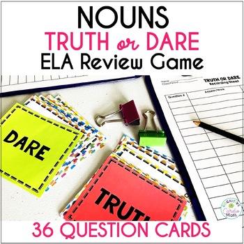Nouns Truth or Dare ELA Game