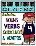 Nouns, Verbs, Adjectives, Adverbs {Common Core Aligned Activities}