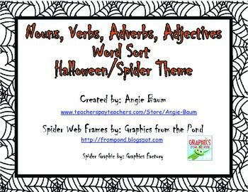 Nouns, Verbs, Adjectives, Adverbs Word Sort Halloween/Spid