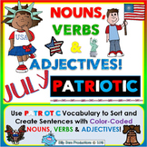Nouns, Verbs & Adjectives JULY - PATRIOTIC Literacy Activities
