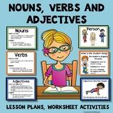 Nouns, Verbs, Adjectives - Lesson Plans, Mini- Posters, Worksheet Activity