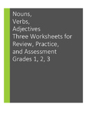 Nouns, Verbs, Adjectives: Morning Work, Practice, Assessment Worksheets