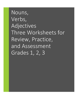 Nouns, Verbs, Adjectives: Morning Work, Practice, Assessment Worksheets