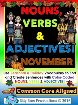 Nouns, Verbs & Adjectives NOVEMBER - THANKSGIVING Activities!