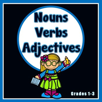Nouns, Verbs and Adjectives Printables