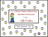 Nouns, Verbs, Adjectives, Pronouns, Adverbs using QR Codes Bundle