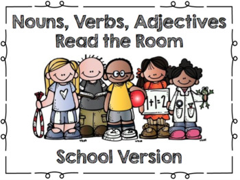 Nouns, Verbs, Adjectives Read the Room