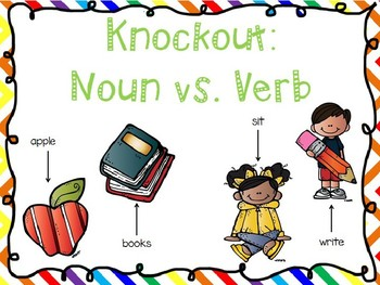 Nouns & Verbs Knockout Game - DIFFERENTIATED / EDITABLE