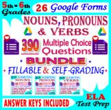 Nouns. Verbs. Pronouns. SELF-GRADING Grammar Review. 5th-6th Grade ELA