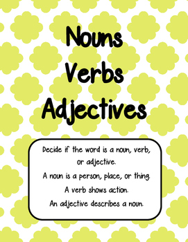 Nouns, Verbs, and Adjective Review