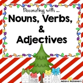 Nouns, Verbs, and Adjectives - Christmas Themed