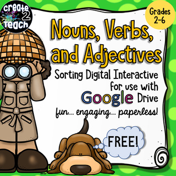 FREEBIE! Nouns, Verbs, and Adjectives Digital Interactive for Google Drive