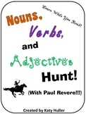 Nouns, Verbs, and Adjectives Hunt with Paul Revere