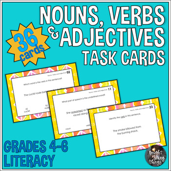 Nouns, Verbs and Adjectives - Identifying and Classifying Task Cards