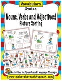 Nouns, Verbs and Adjectives!  Picture Sorting